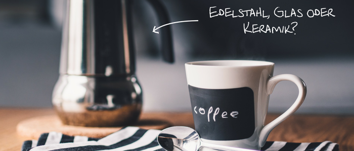 Materialien Kaffeezubereiter